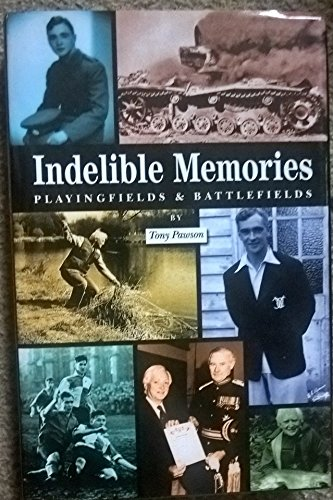 Indelible Memories by Henry Anthony Pawson
