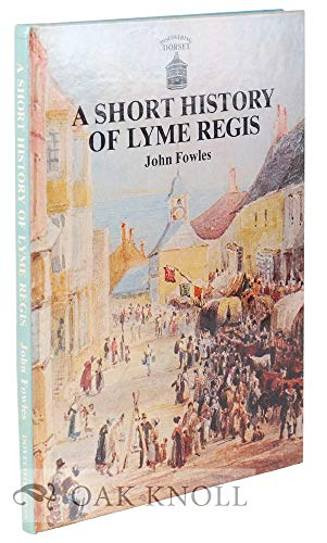A Short History of Lyme Regis by John Fowles