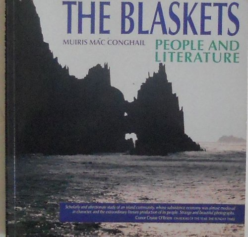 The Blaskets: People and Literature by Muiris MacConghail
