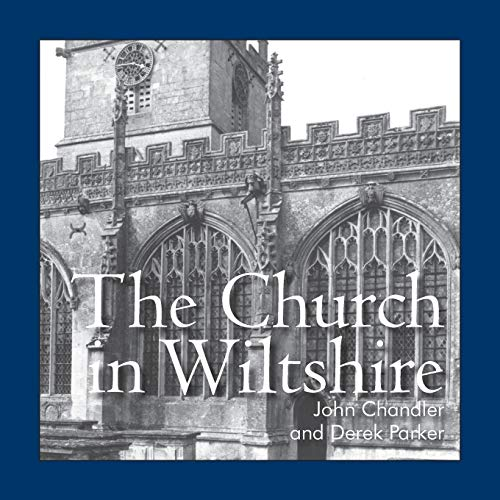 The Church in Wiltshire by John Chandler