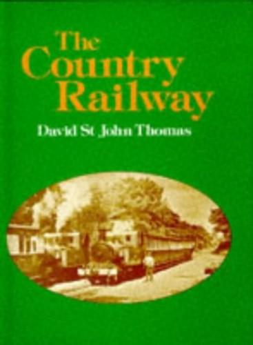 The Country Railway by David St.John Thomas