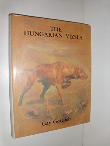 The Hungarian Vizsla (Breed Books Canine Library)