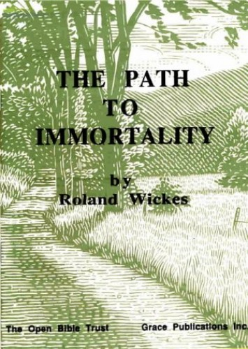 The Path to Immortality by Roland Wickes