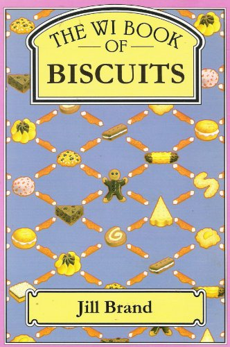 WI Book of Biscuits by Jill Brand