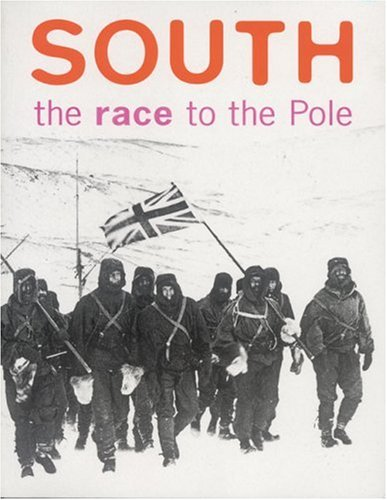 South: The Race to the Pole by Pieter van der Merwe