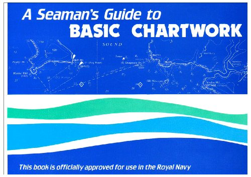 A Seaman's Guide to Basic Chartwork by Malcolm Skene
