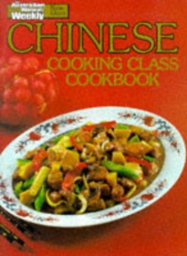 Chinese Cooking Class Cookbook by Maryanne Blacker