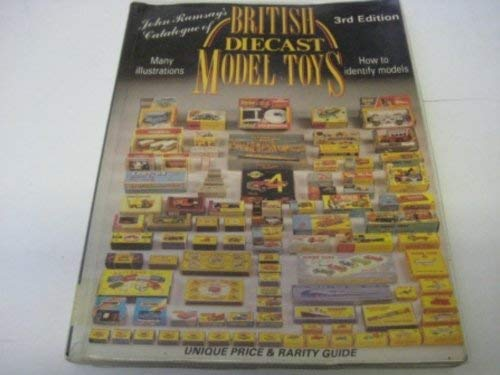 Catalogue of British Diecast Model Toys by John Ramsay