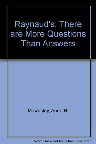 Raynaud's: There are More Questions Than Answers by Anne H. Mawdsley