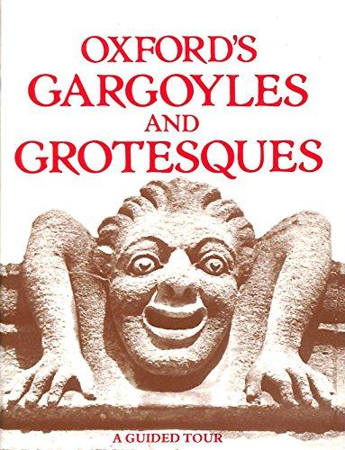 Oxford's Gargoyles and Grotesques by John Blackwood