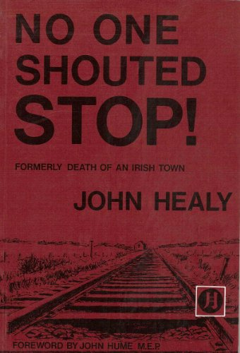 "No One Shouted ""Stop"" by John Healy"