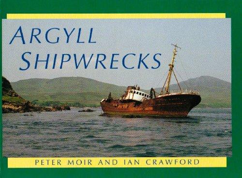 Argyll Shipwrecks by Peter Moir