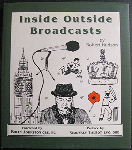 Inside Outside Broadcasts by Robert Hudson