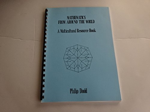 Mathematics from Around the World: A Multicultural Resource Book by Phil Dodd