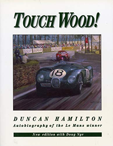 Touch Wood! by Duncan Hamilton