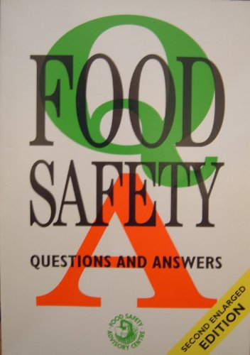 Food Safety Questions and Answers by Food Safety Advisory Council
