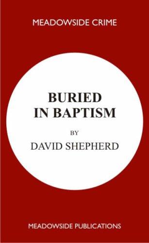 Buried in Baptism by David Shepherd