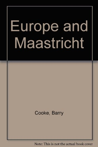 Europe and Maastricht by Barry Cooke