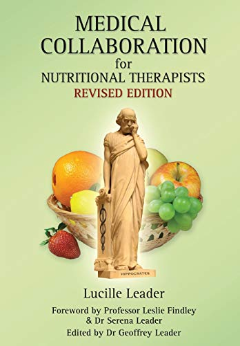 Medical Collaboration for Nutritional Therapists by Lucille Leader