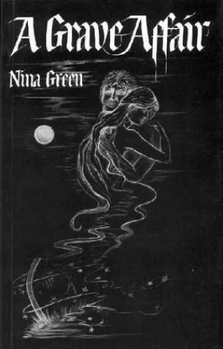 Grave Affair by Nina Green