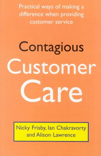 Contagious Customer Care by Nicky Frisby