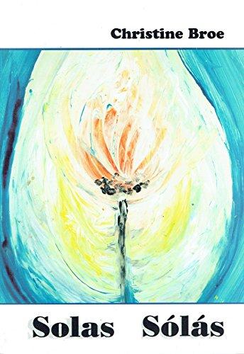 Solas Solas by Christine Broe