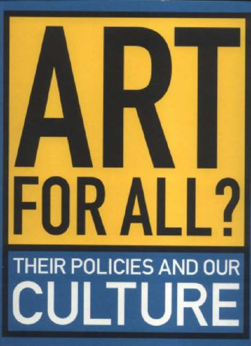 Art for All?: Their Policies and Our Culture by Mark Wallinger