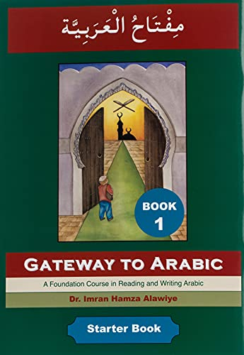 Gateway to Arabic by Imran Alawiye