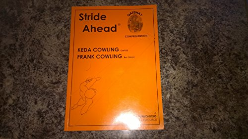 Stride Ahead: An Aid to Comprehension by Keda Cowling