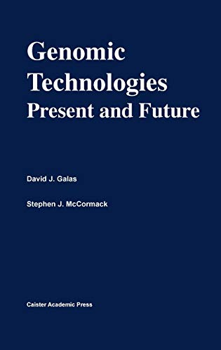 Genomic Technologies: Present and Future by David Galas