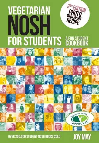 Vegetarian Nosh for Students: A Fun Student Cookbook by Joy May