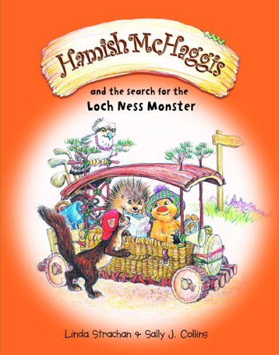Hamish McHaggis: and the Search for the Loch Ness Monster by Linda Strachan