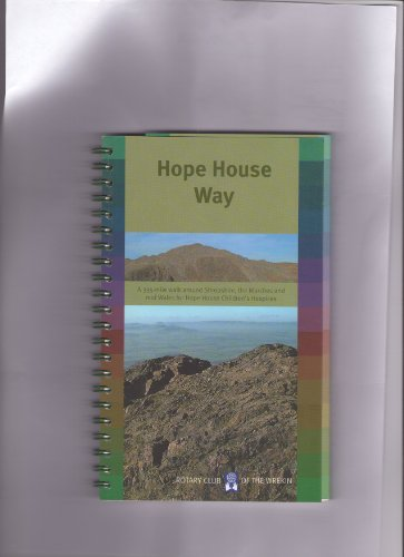 The Hope House Way by
