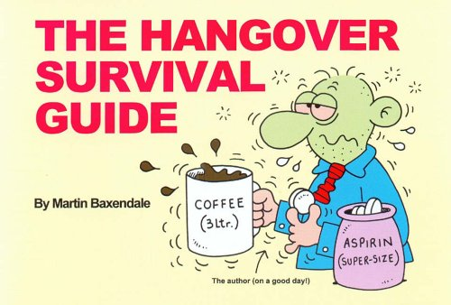 The Hangover Survival Guide by Martin Baxendale