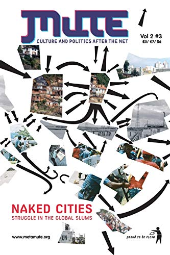 Naked Cities - Struggle in the Global Slums by Mute Publishing