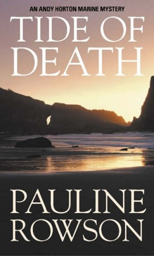 Tide of Death: An Andy Horton Marine Mystery by Pauline Rowson