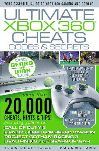 Ultimate Xbox 360 Cheats Codes and Secrets: v. 1