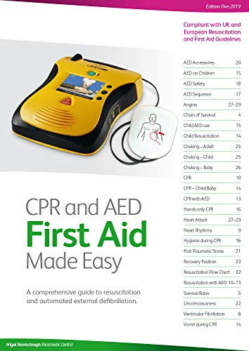 CPR and AED First Aid Made Easy: A Comprehensive Guide to Resuscitation and Automated External Defibrillation by Nigel Barraclough