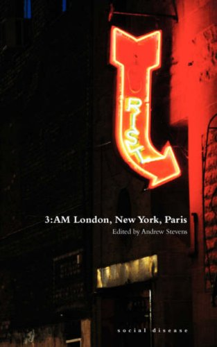 3:AM London, New York, Paris by Andrew Stevens