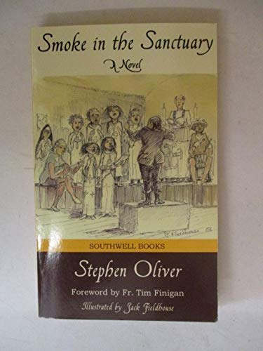 Smoke in the Sanctuary: A Novel by Stephen Oliver