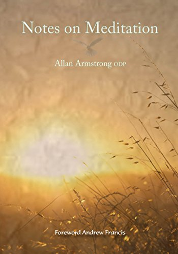 Notes on Meditation by Allan Armstrong