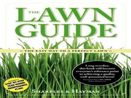 The Lawn Guide: The Easy Way to a Perfect Lawn by Philip Sharples