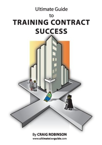 Ultimate Guide to Training Contract Success by Craig Robinson