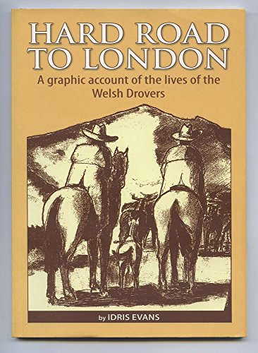 Hard Road to London by Idris Evans
