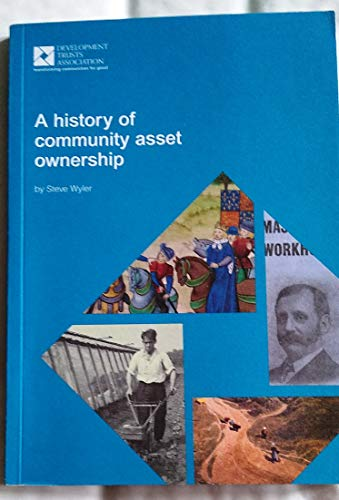 A History of Community Asset Ownership by Steve Wyler