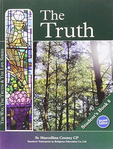The Truth Student's Book by Sister Marcellina Cooney