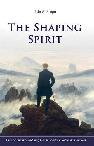 The Shaping Spirit by Jide Adefope