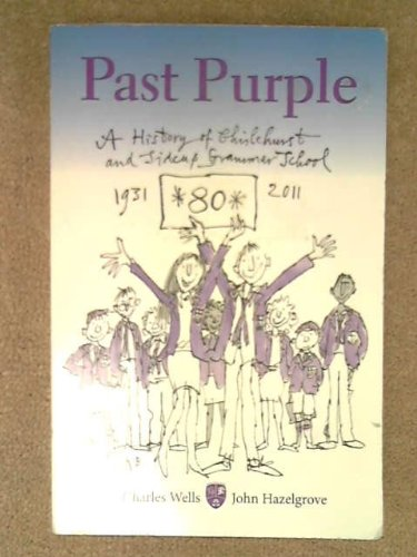 Past Purple by Charles Wells