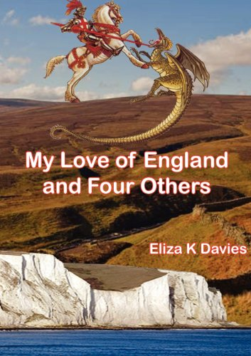My Love of England and Four Others by Eliza K Davies
