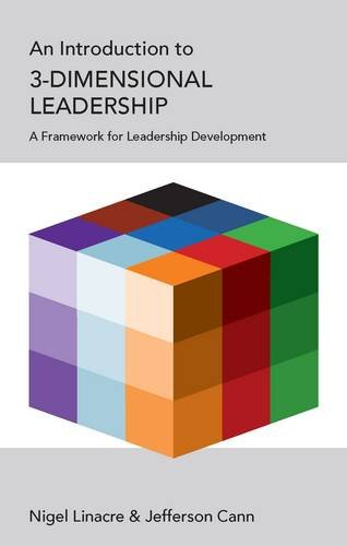 An Introduction to 3-Dimensional Leadership by Nigel Linacre